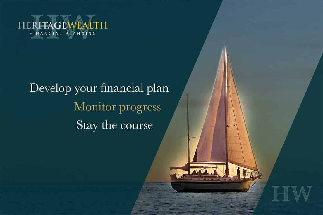 Develop your financial plan, Monitor process, Stay the course